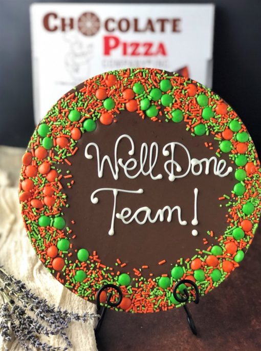 say it on chocolate with custom chocolate pizza that reads well done team